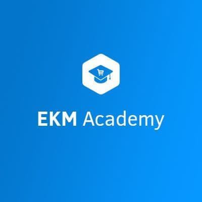 EKM Academy | The Basics of Starting an Online Shop