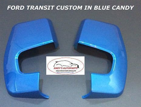 FORD TRANSIT CUSTOM  2012 + WING MIRROR COVER PAIR IN FORD BLUE CANDY
