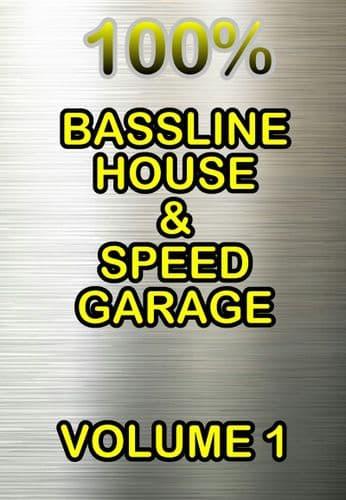 100% - Bassline House & Speed Garage - Volume One
