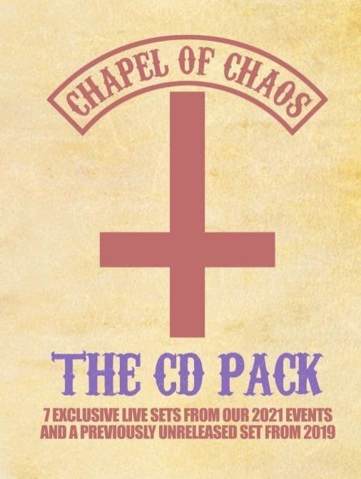 Chapel Of Chaos - 2021 Events & Unreleased From 2019 - CD Pack