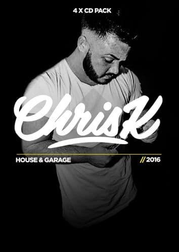Chris K – House & Garage 2016 – Volume 1