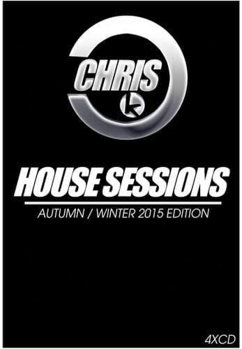Chris K – House Sessions – Autumn / Winter 2015