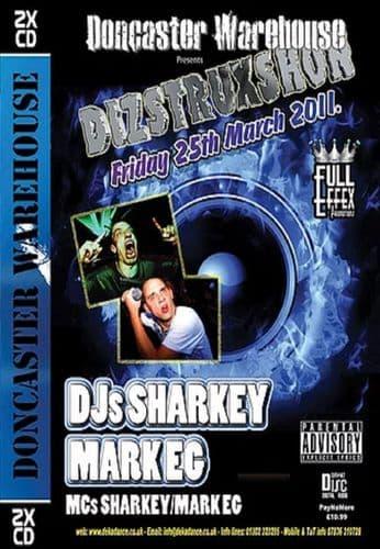 Dizstruxshon - DJ Sharkey & Mark EG - 25/03/11 - CD Pack