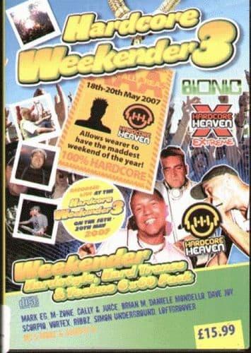 Hardcore Heaven - Weekender 3 -  2007 - Hardstyle pack