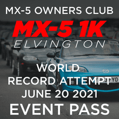 MX-5 1K World Record  Event Pass - Collect on the Day