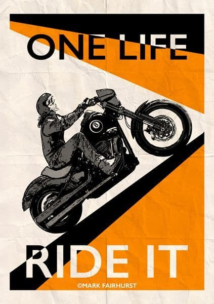 One Life, Ride It