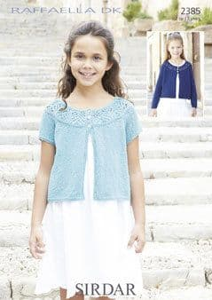2385 - SIRDAR RAFFAELLA DK LONG & SHORT SLEEVED CARDIGAN KNITTING - TO FIT 2 TO 13 YEARS